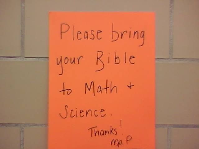 Please bring your Bible to Math and Science