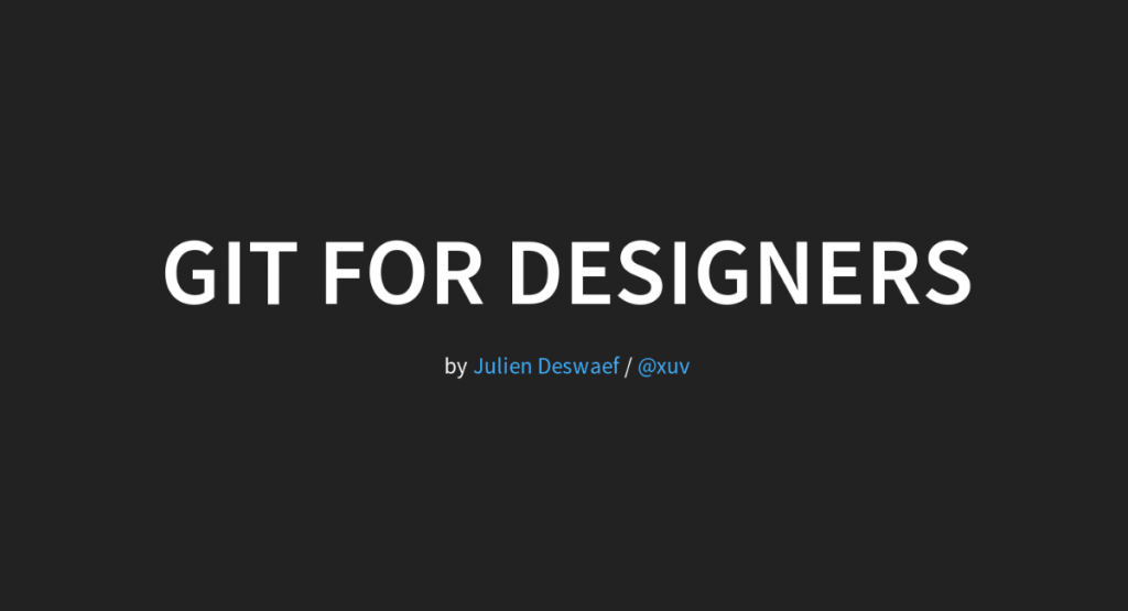 Git for Designers (1st slide)